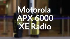 Motorola APX 6000 XE Radio Training